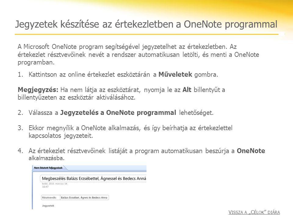 Jegyzetek készítése az értekezletben a OneNote programmal