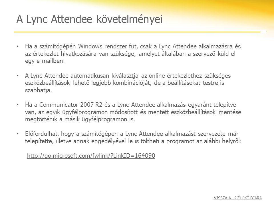 A Lync Attendee követelményei