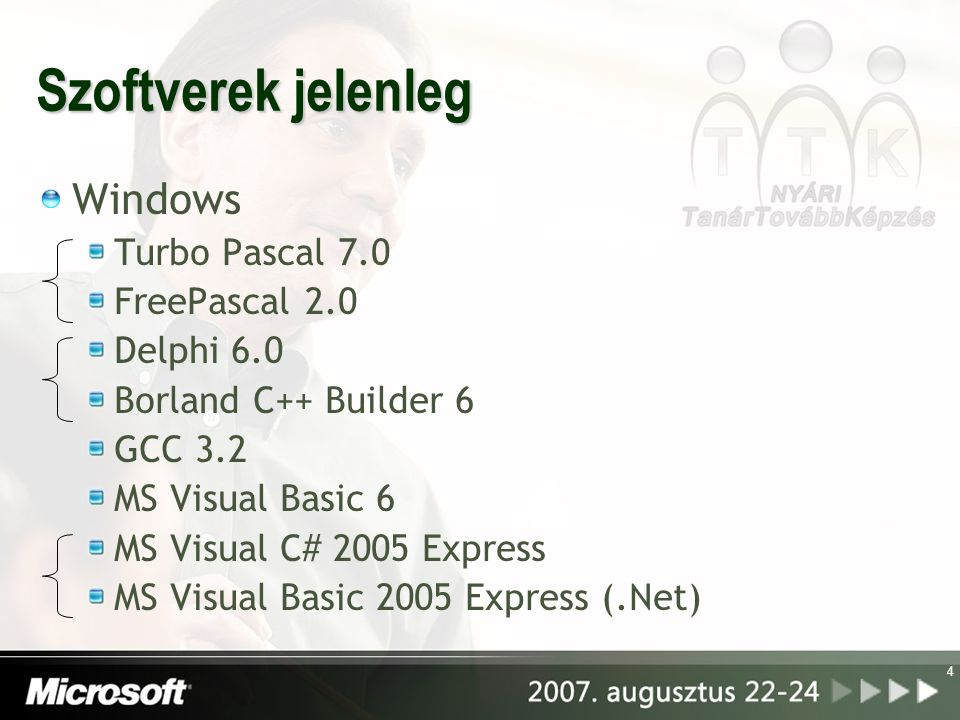 Szoftverek jelenleg Windows Turbo Pascal 7.0 FreePascal 2.0 Delphi 6.0