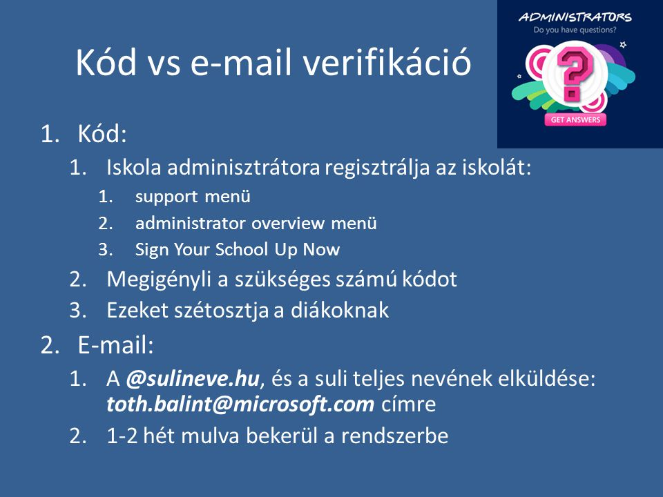 Kód vs e-mail verifikáció