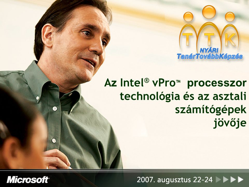 Az Intel® vPro™ processzor technológia és az asztali számítógépek jövője