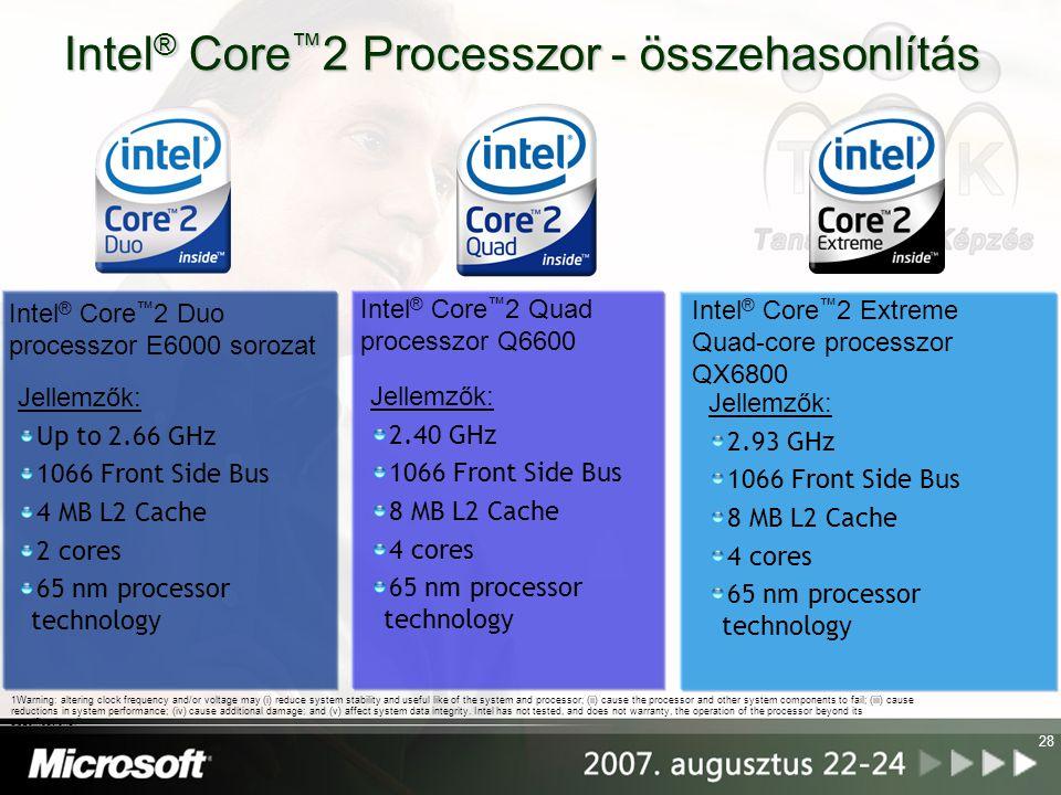 Intel® Core™2 Processzor - összehasonlítás