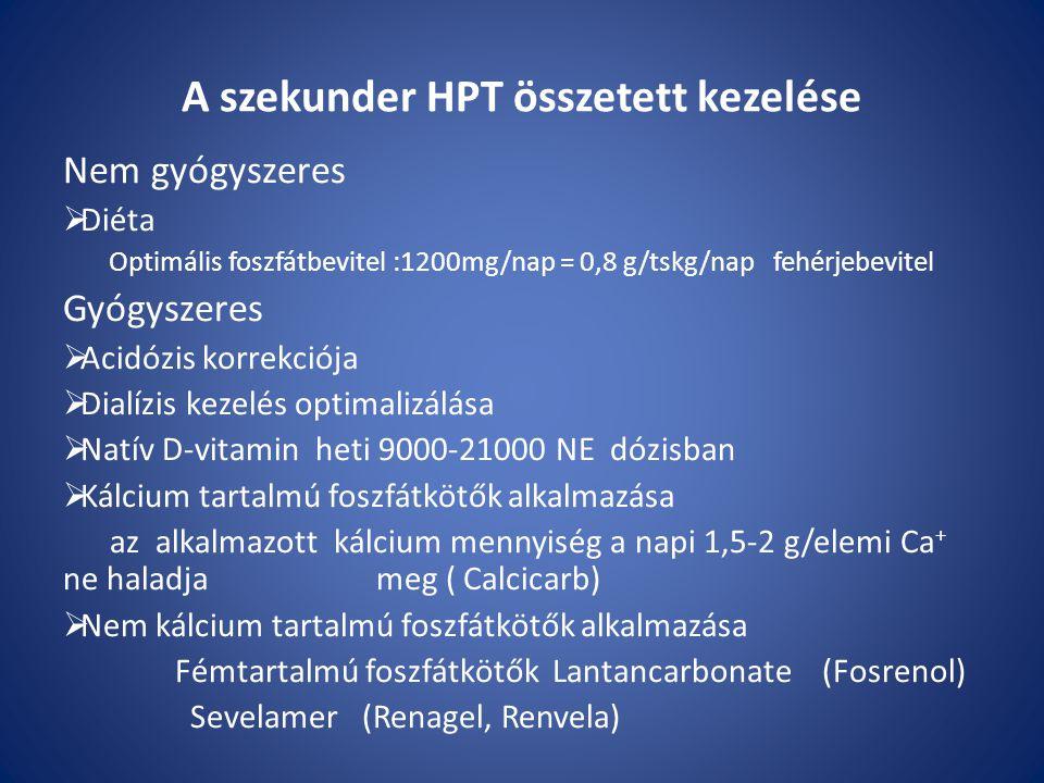 A szekunder HPT összetett kezelése