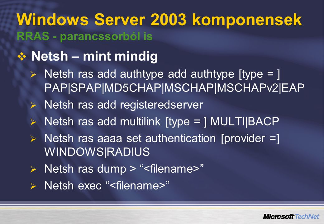 Windows Server 2003 komponensek RRAS - parancssorból is