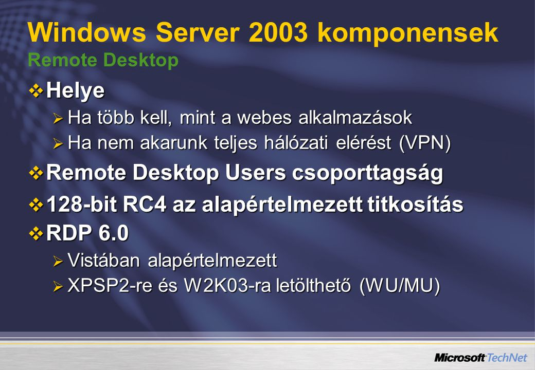Windows Server 2003 komponensek Remote Desktop