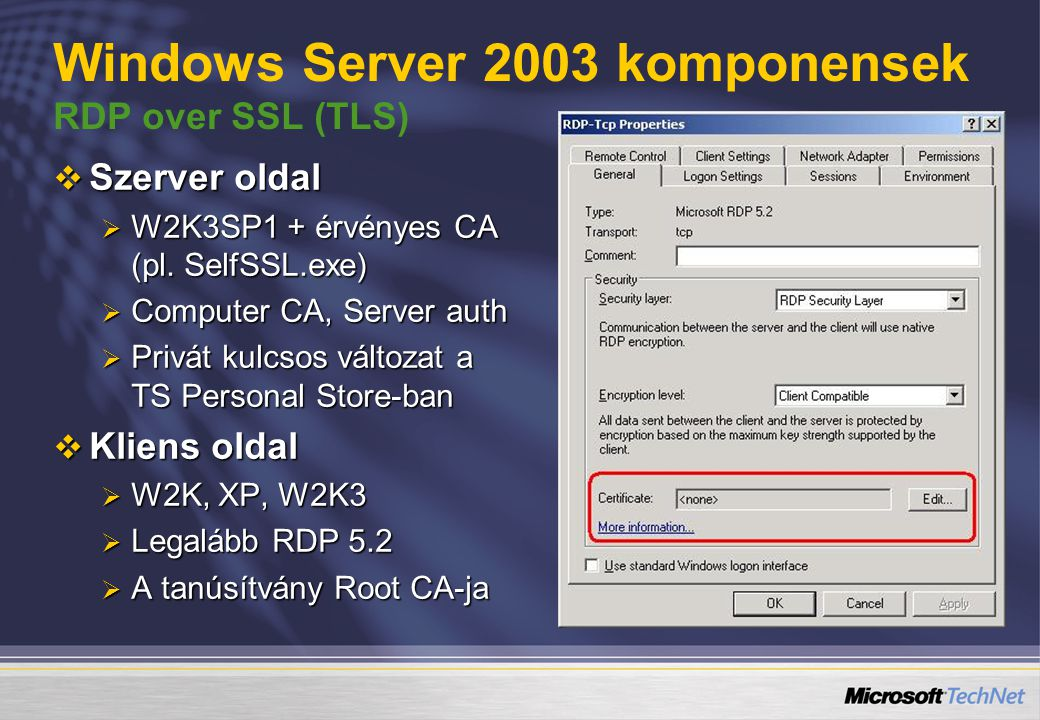 Windows Server 2003 komponensek RDP over SSL (TLS)