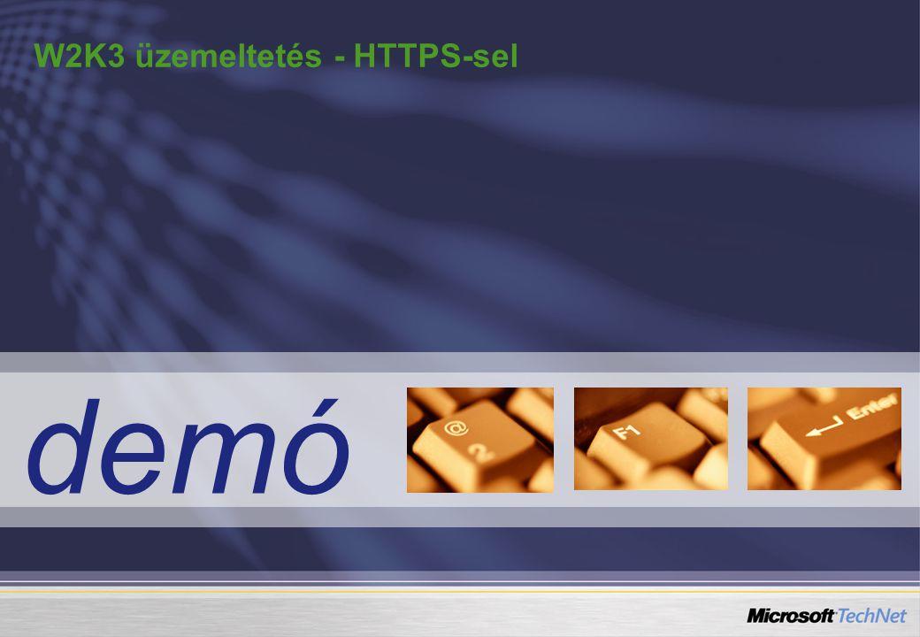 W2K3 üzemeltetés - HTTPS-sel