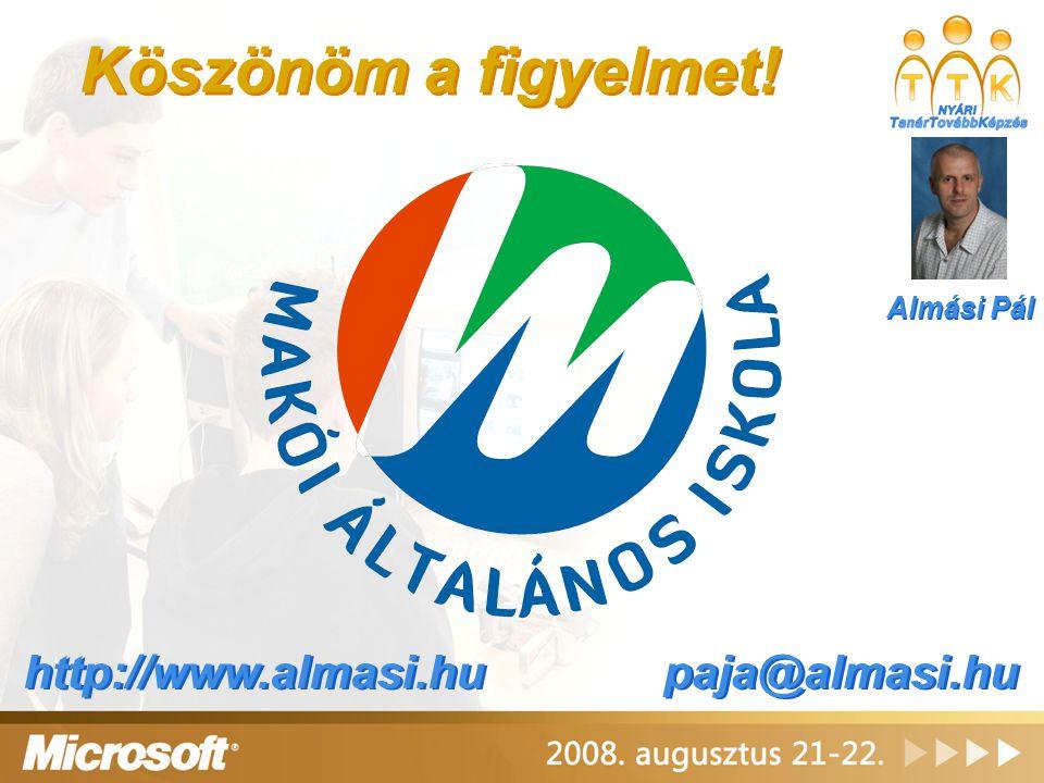 Köszönöm a figyelmet! Almási Pál http://www.almasi.hu paja@almasi.hu