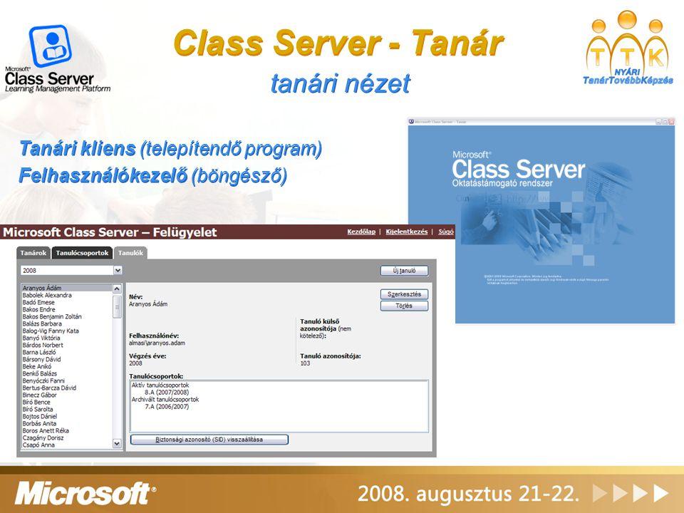 Class Server - Tanár tanári nézet Tanári kliens (telepítendő program)