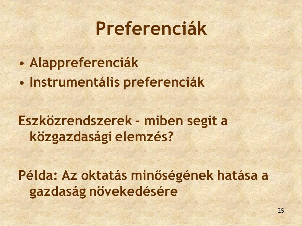 Preferenciák Alappreferenciák Instrumentális preferenciák