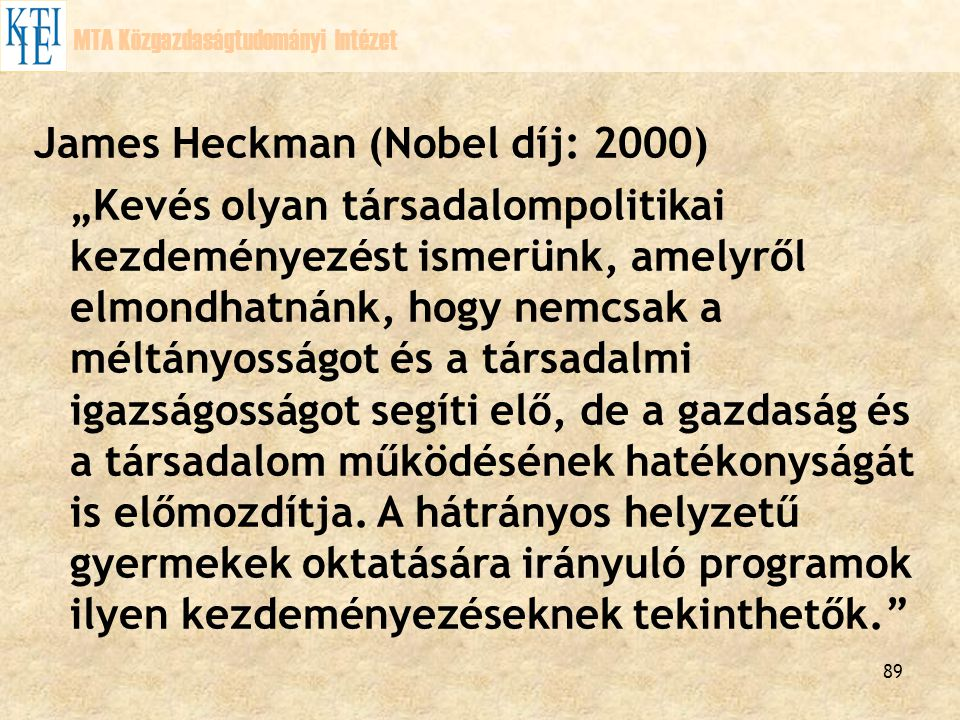James Heckman (Nobel díj: 2000)