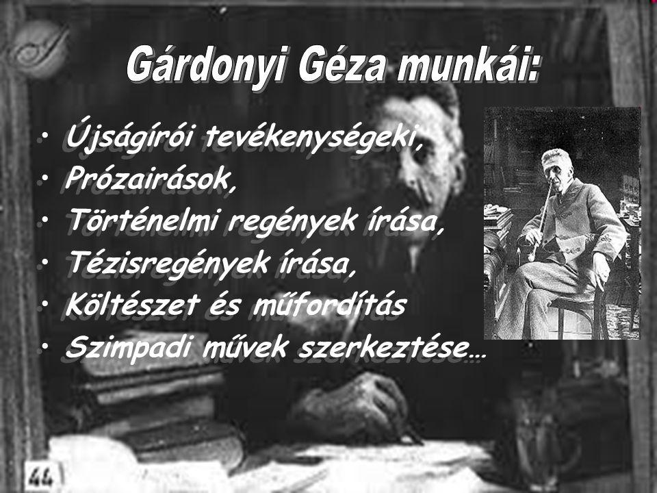 Gárdonyi Géza munkái: Újságírói tevékenységeki, Prózairások,
