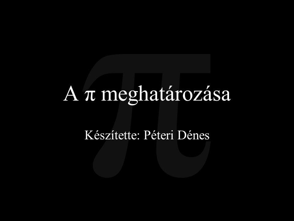 Készítette: Péteri Dénes