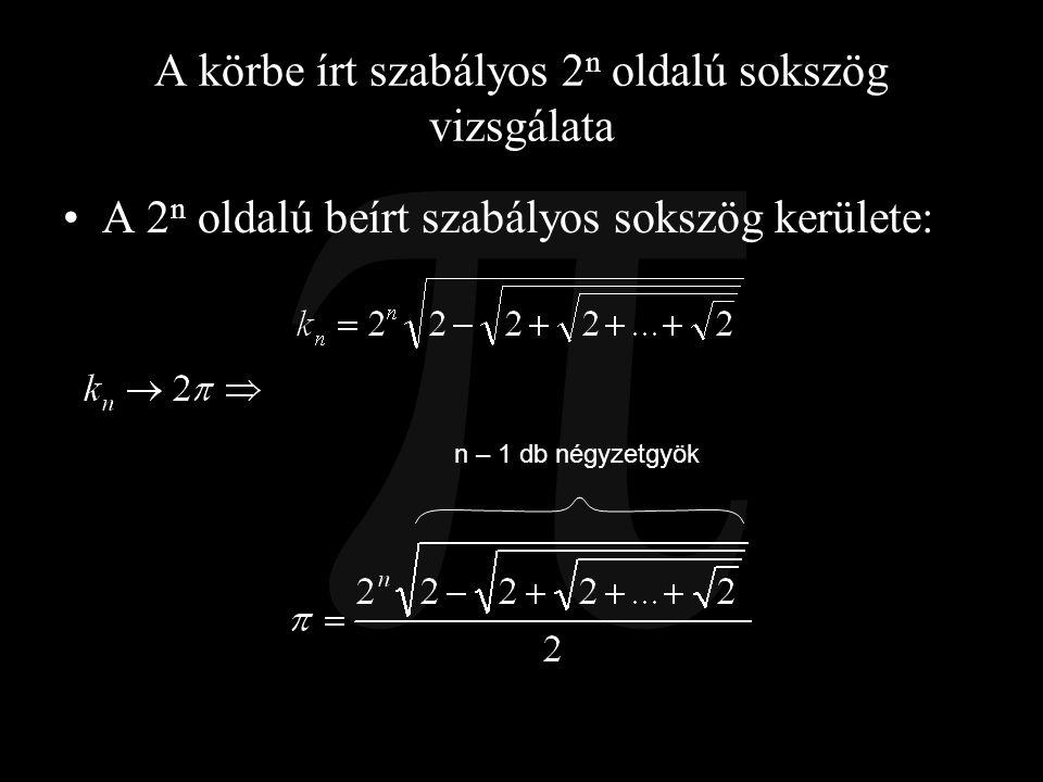 A körbe írt szabályos 2n oldalú sokszög vizsgálata