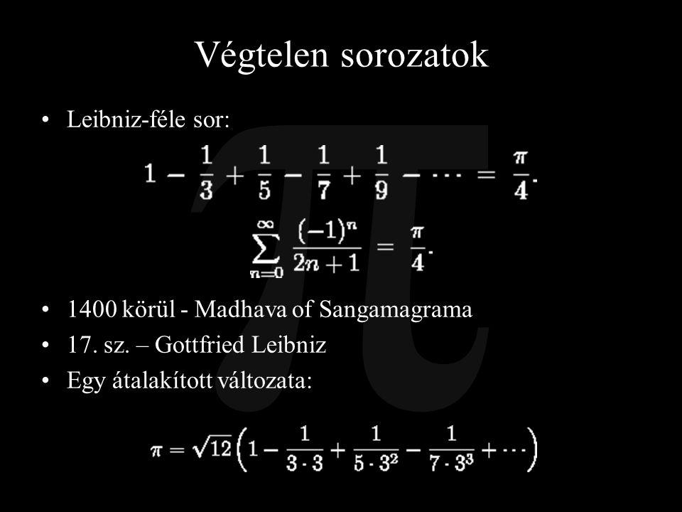 Végtelen sorozatok Leibniz-féle sor: