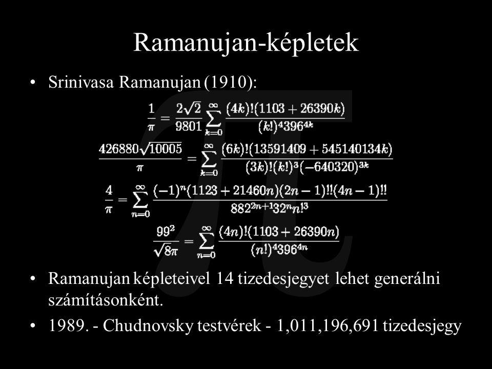 Ramanujan-képletek Srinivasa Ramanujan (1910):