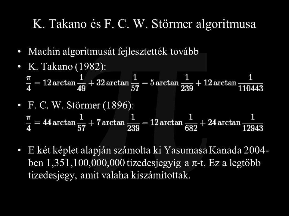 K. Takano és F. C. W. Störmer algoritmusa