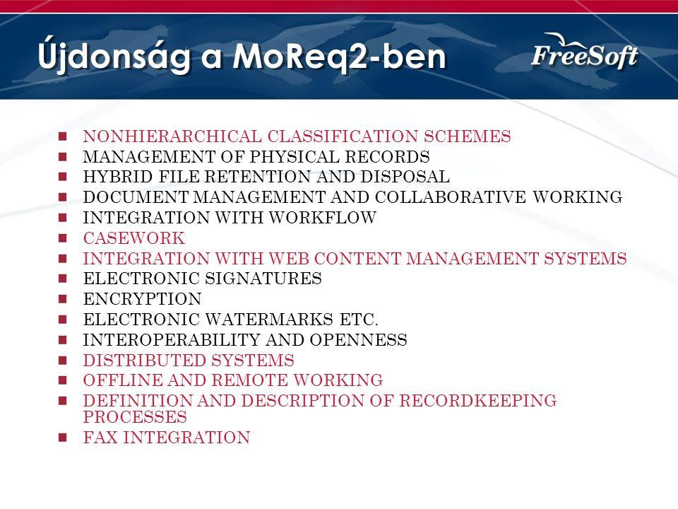 Újdonság a MoReq2-ben NONHIERARCHICAL CLASSIFICATION SCHEMES