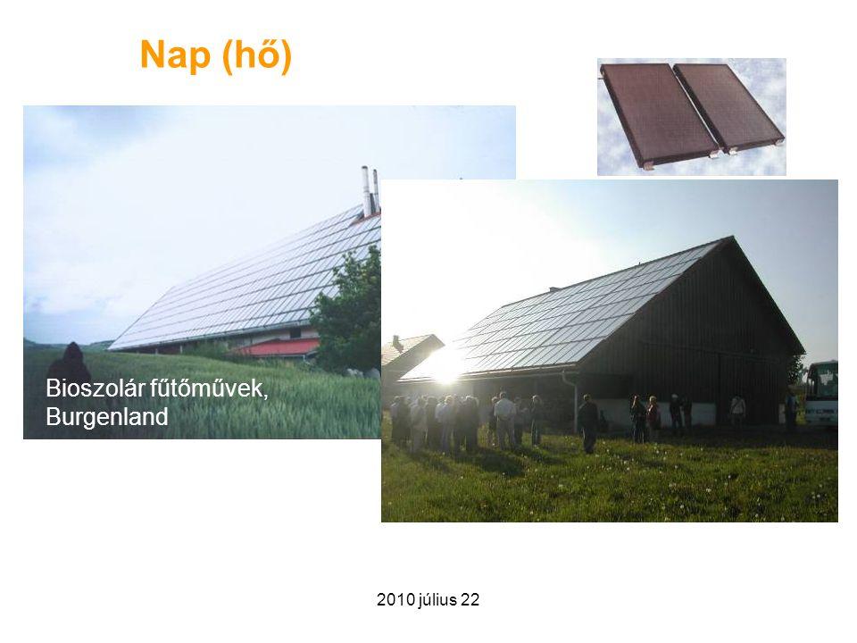 Nap (hő) Bioszolár fűtőművek, Burgenland 2010 július 22