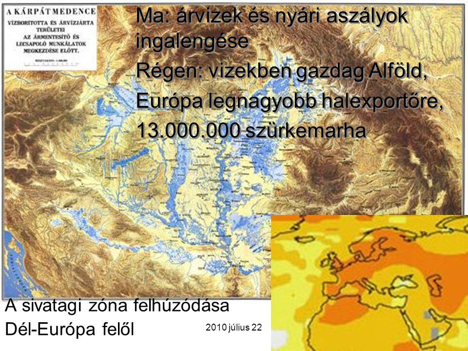 A sivatagi zóna felhúzódása Dél-Európa felől