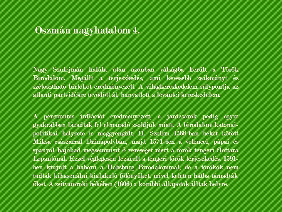 Oszmán nagyhatalom 4.