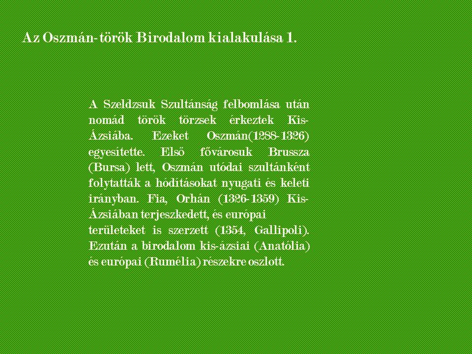 Az Oszmán-török Birodalom kialakulása 1.