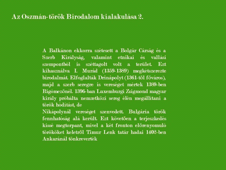 Az Oszmán-török Birodalom kialakulása 2.