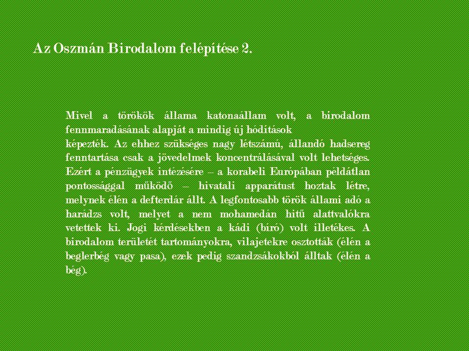 Az Oszmán Birodalom felépítése 2.