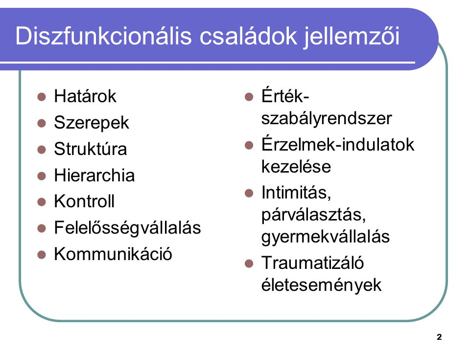 Diszfunkcionális családok jellemzői