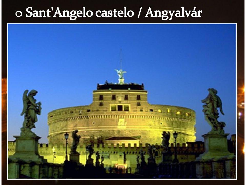 Sant Angelo castelo / Angyalvár