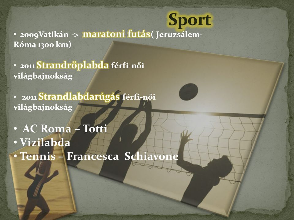 Sport AC Roma – Totti Vizilabda Tennis – Francesca Schiavone