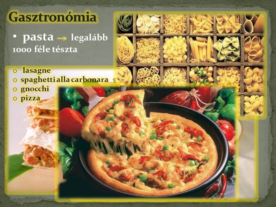 Gasztronómia pasta legalább 1000 féle tészta lasagne