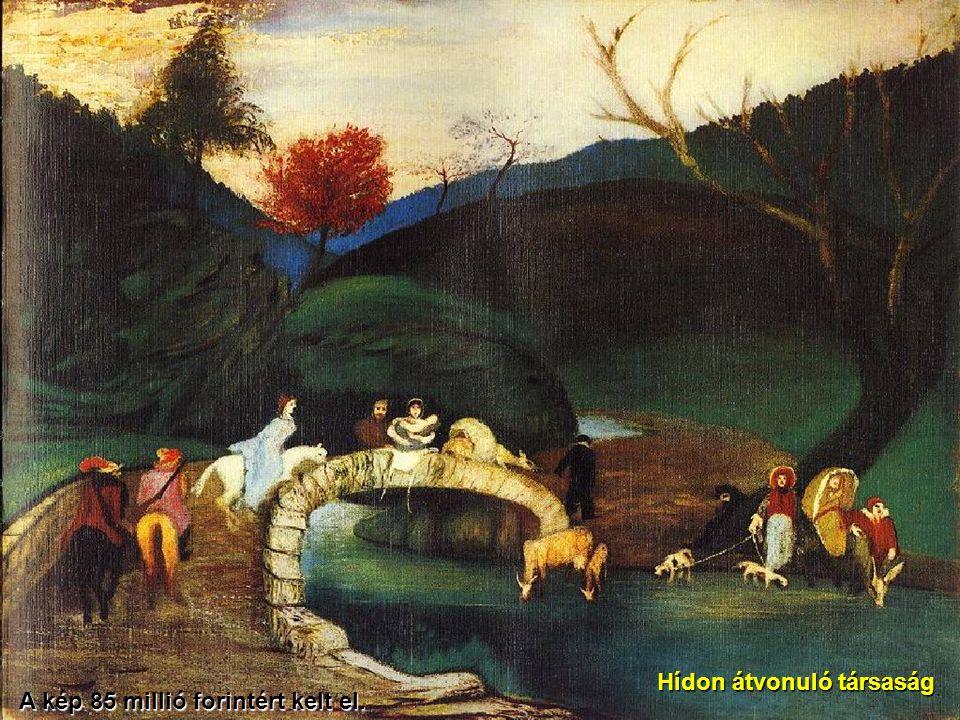 Hídon átvonuló társaság A kép 85 millió forintért kelt el.