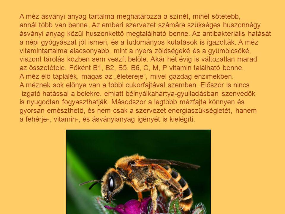 A méz ásványi anyag tartalma meghatározza a színét, minél sötétebb,