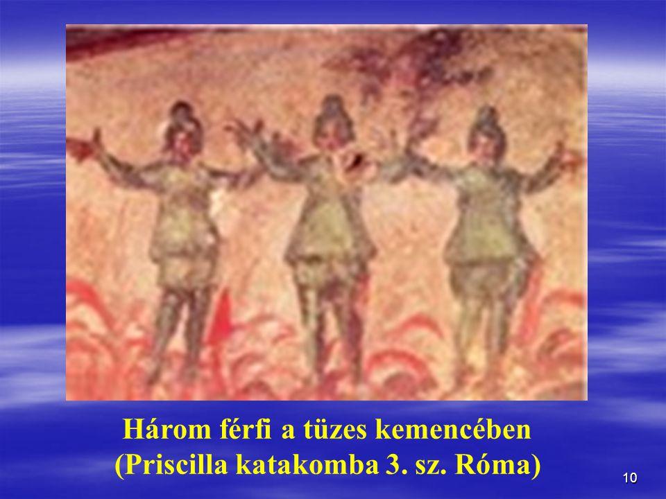 Három férfi a tüzes kemencében (Priscilla katakomba 3. sz. Róma)