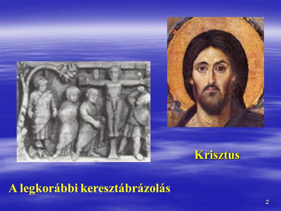 Krisztus A legkorábbi keresztábrázolás