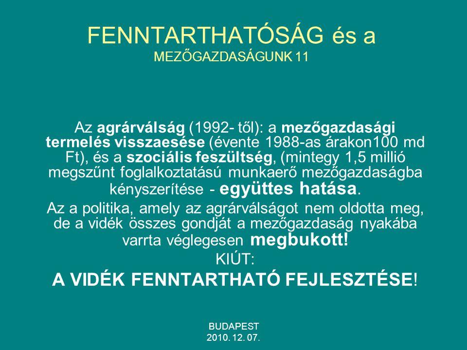 FENNTARTHATÓSÁG és a MEZŐGAZDASÁGUNK 11