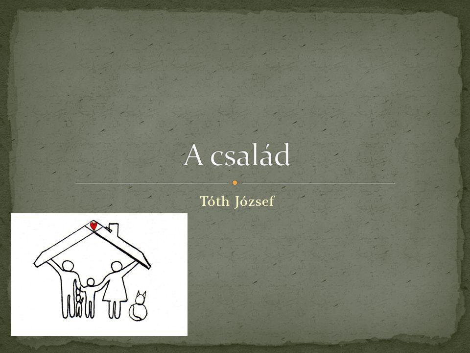 A család Tóth József