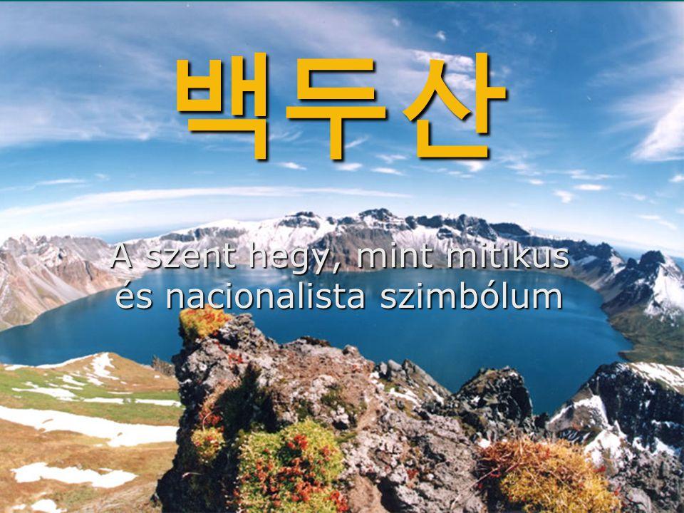 A szent hegy, mint mitikus és nacionalista szimbólum