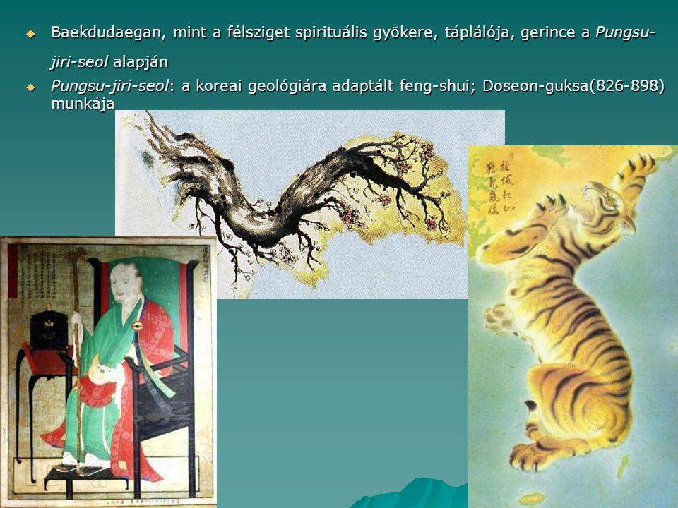 Baekdudaegan, mint a félsziget spirituális gyökere, táplálója, gerince a Pungsu-jiri-seol alapján