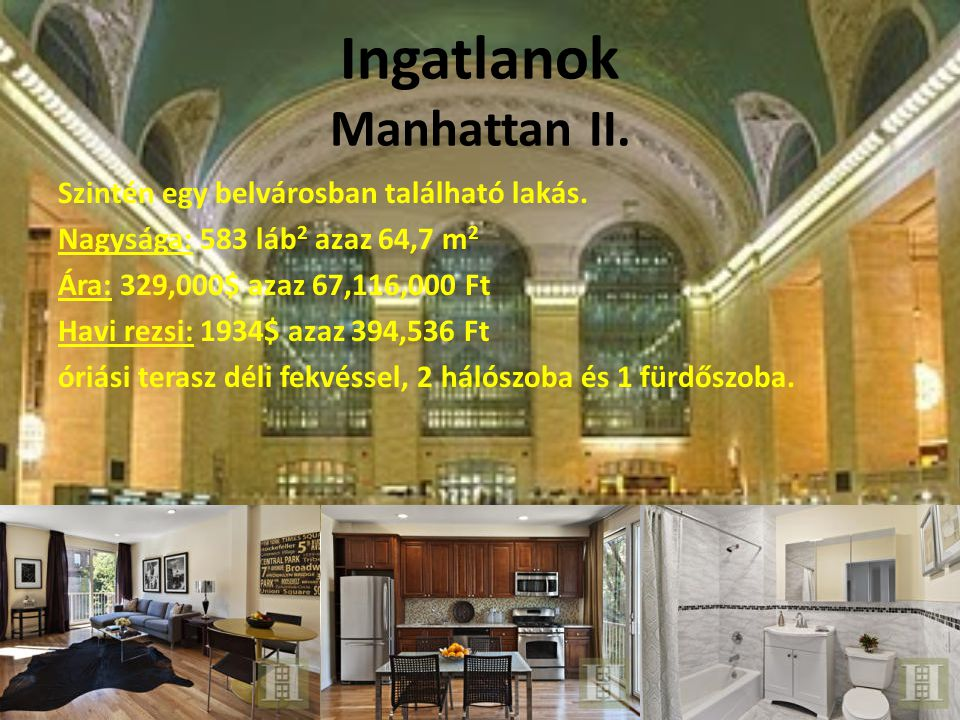 Ingatlanok Manhattan II.