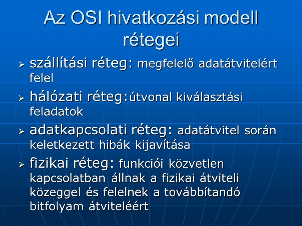 Az OSI hivatkozási modell rétegei