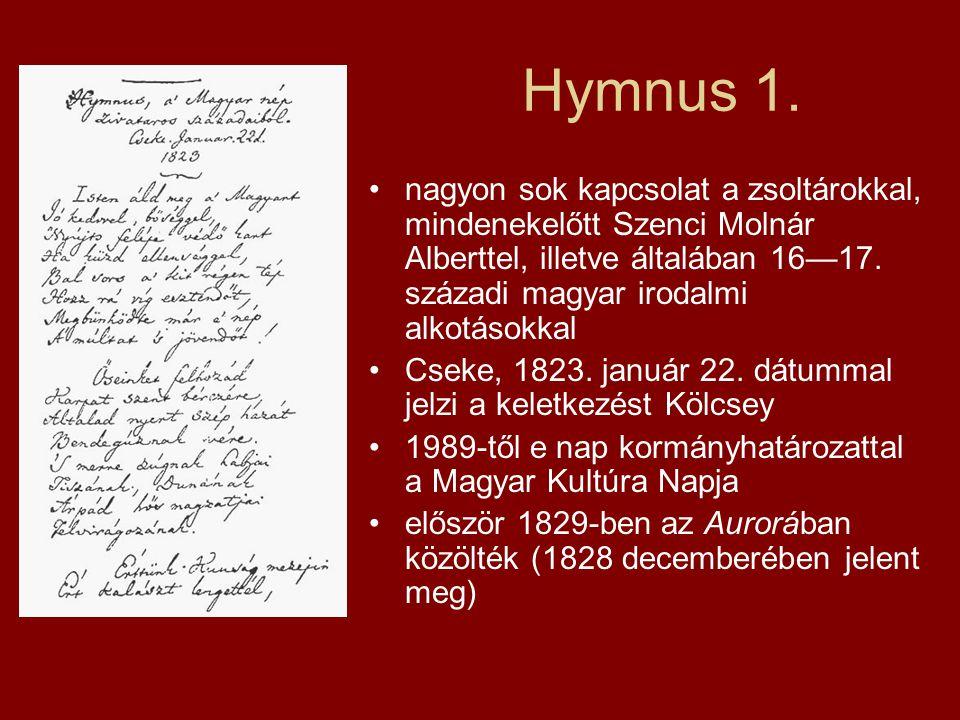 Hymnus 1. nagyon sok kapcsolat a zsoltárokkal, mindenekelőtt Szenci Molnár Alberttel, illetve általában 16—17. századi magyar irodalmi alkotásokkal.