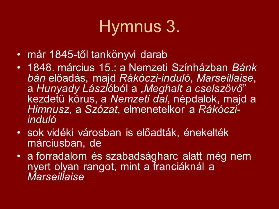 Hymnus 3. már 1845-től tankönyvi darab