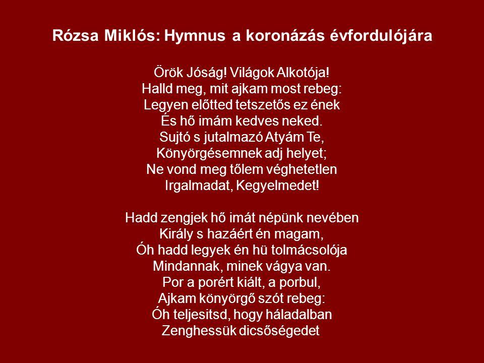 Rózsa Miklós: Hymnus a koronázás évfordulójára