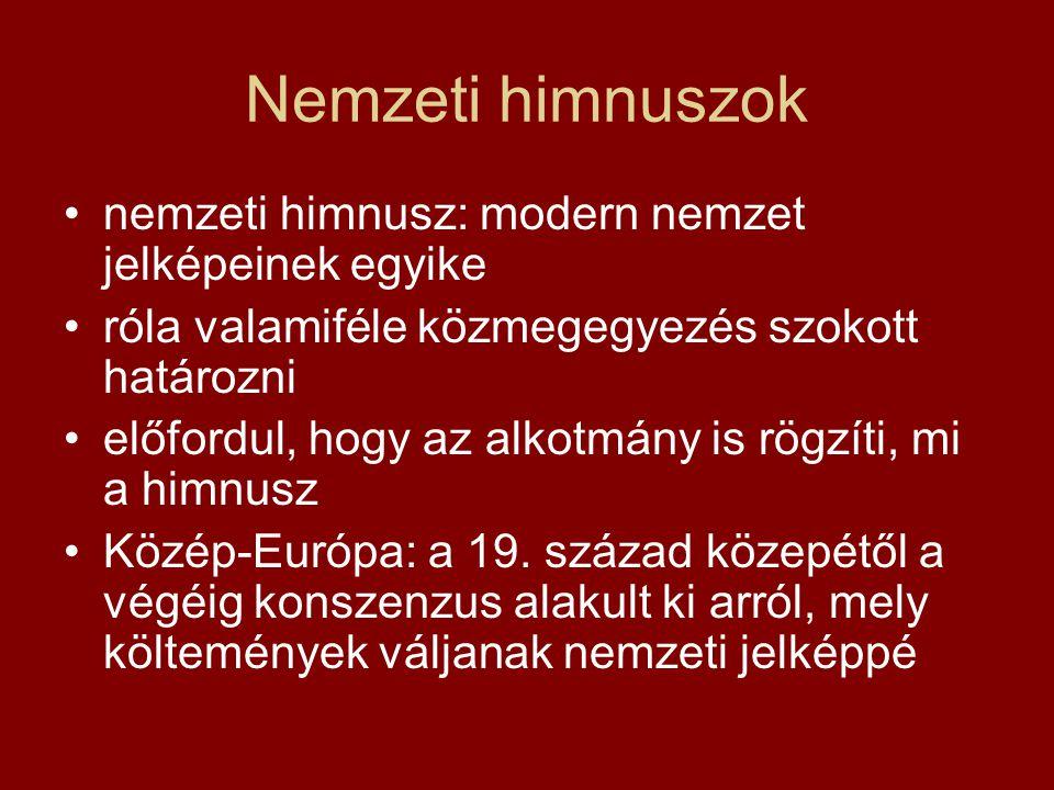 Nemzeti himnuszok nemzeti himnusz: modern nemzet jelképeinek egyike