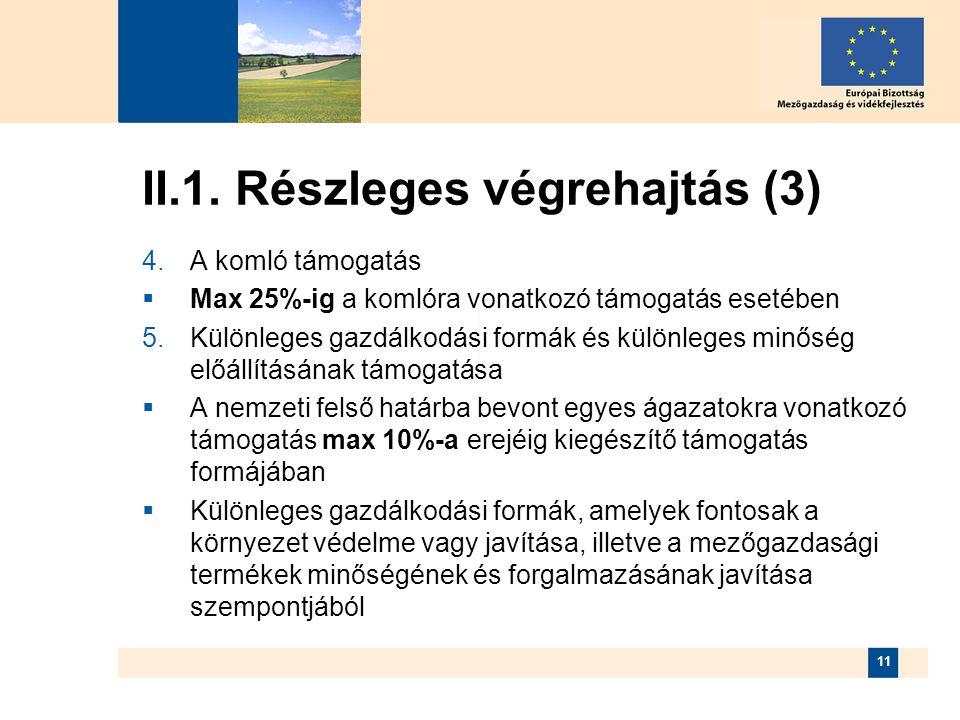 II.1. Részleges végrehajtás (3)