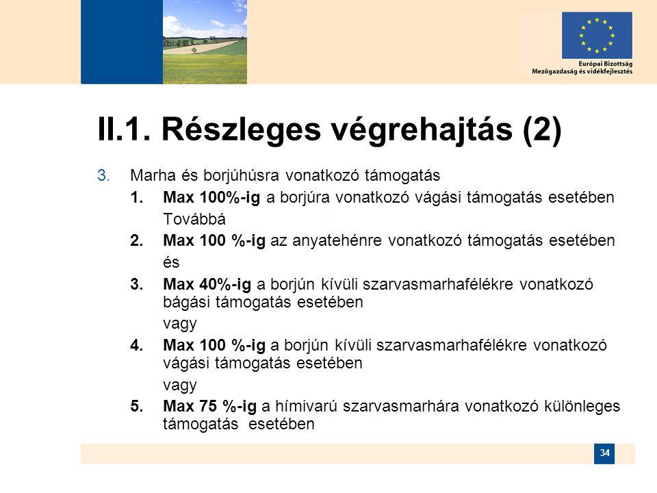 II.1. Részleges végrehajtás (2)