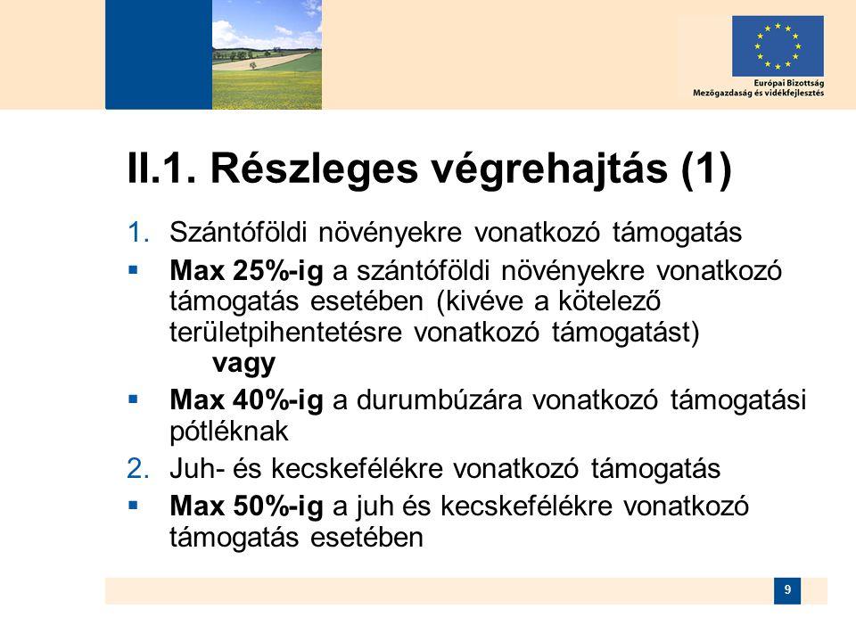 II.1. Részleges végrehajtás (1)