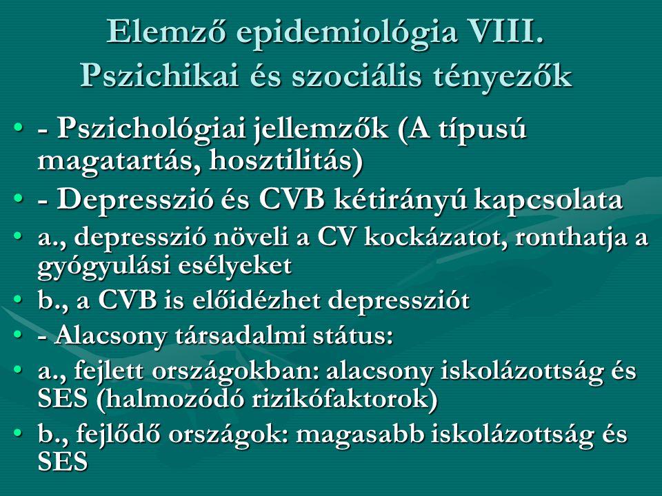 Elemző epidemiológia VIII. Pszichikai és szociális tényezők
